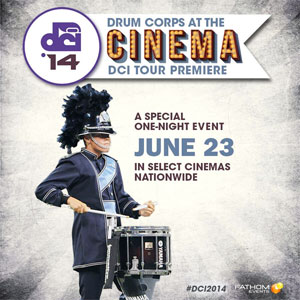 DCI Tour Premiere in movie theaters June 23, 2014