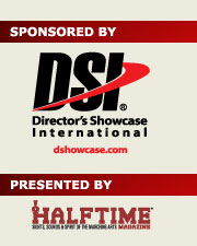 Sponsored by DSI - Director's Showcase International, Presented by Halftime Magazine