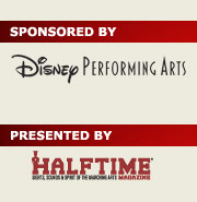 Sponsored by Disney Performing Arts, Presented by Halftime Magazine